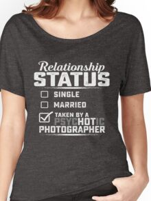 Photographer Relationship status  Women's Relaxed Fit T-Shirt