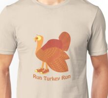 Run, Turkey, Run Unisex T-Shirt
