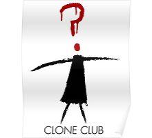 Clone Club Stick Figure Poster