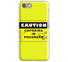 capoeira caution iPhone Case/Skin