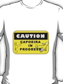 capoeira caution T-Shirt