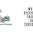Mug of Truth: When Discipline Fails, Tap Curiosity by Deb Norton Writing