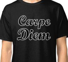 carpe diem citation humour Classic T-Shirt