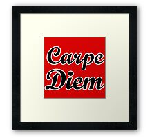 carpe diem citation humour Framed Print