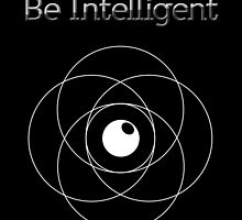 Be Intelligent Erudite Eye - White by MusicandWriting
