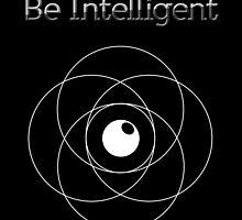 Be Intelligent Erudite Eye - White by MusicandWriting