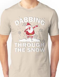 DABBING THROUGH THE SNOW Unisex T-Shirt