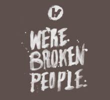 Broken.  by Tyler Wetta