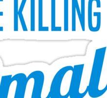 You're Killing Me Smalls Baseball Sandlot Movie Sticker