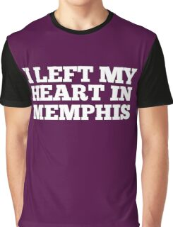 I Left My Heart In Memphis Love Native Homesick T-Shirt Graphic T-Shirt