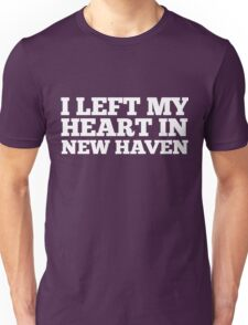 I Left My Heart In New Haven Love Native T-Shirt Unisex T-Shirt