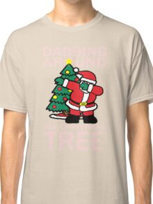 Dabbing Around The Christmas Tree Christmas Tree T-Shirt Classic T-Shirt