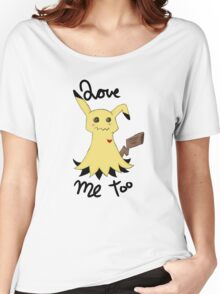 Mimikyu love me too Women's Relaxed Fit T-Shirt