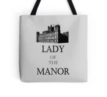 lady of the manor Tote Bag
