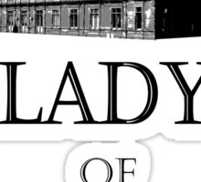 lady of the manor Sticker
