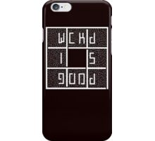 WICKED IS GOOD - WHITE iPhone Case/Skin