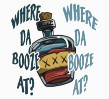 Where Da Booze At? by spookydooky