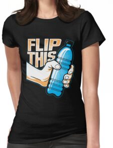 Water Bottle Flip Challenge School Trend Flip This Tee Shirt Womens Fitted T-Shirt