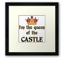 Queen of the Castle Framed Print