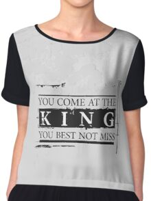 """You Come at the King, You Best Not Miss"" - The Wire (Dark) Chiffon Top"