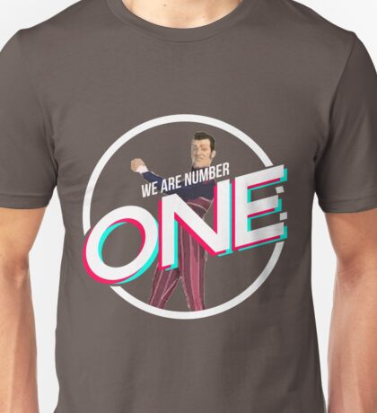 we are number one Unisex T-Shirt