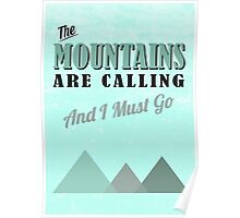 The Mountains Are Calling Poster