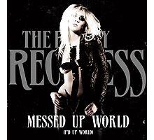 The Pretty Reckless Messed Up World Photographic Print