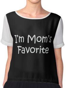 I'm Mom's Favorite Chiffon Top