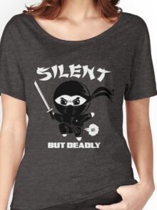 Silent But Deadly Women's Relaxed Fit T-Shirt