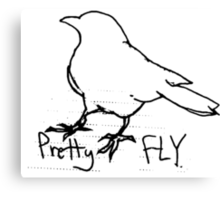 pretty fly Canvas Print
