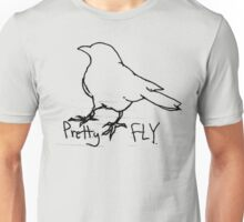 pretty fly Unisex T-Shirt