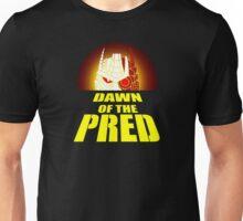 Dawn of the Pred Unisex T-Shirt