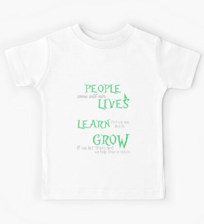 Wicked Musical Quote. People come into our lives... Kids Tee