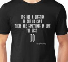 It's Not A Question - Lightning FF13 Unisex T-Shirt