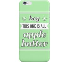 All Apple Butter iPhone Case/Skin