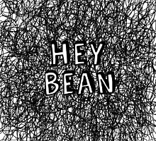 Hey Bean by dontchasesheep