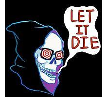 Uncle Death - Let It Die Photographic Print