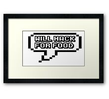 HACKER QUOTE Framed Print