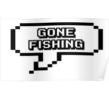 Gone fishing Poster