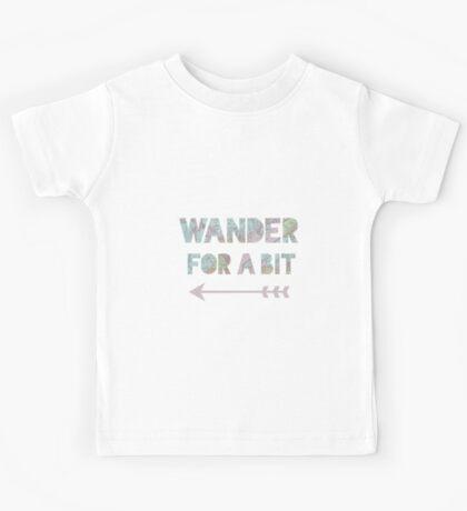 Wander for a bit  Kids Tee