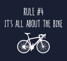 Rule #4 – It's all about the bike Kids Tee