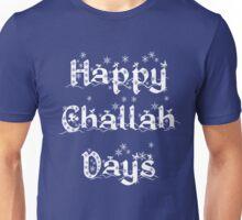Happy Challah Days Hanukkah Spirit TShirt Unisex T-Shirt