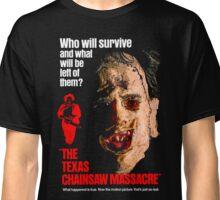 THE TEXAS CHAINSAW MASSACRE 1974 Classic T-Shirt