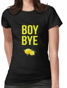 BOY BYE Beyonce  Womens Fitted T-Shirt