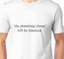 'Shattering Climax'  Unisex T-Shirt