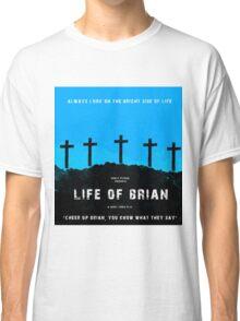 Life of brian | Cult tv Classic T-Shirt