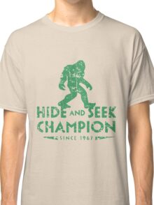 Hide &Seek Champion Since 1967 Shirt Funny Bigfoot Sasquatch Classic T-Shirt