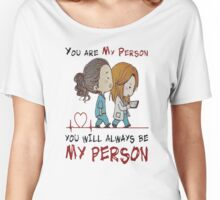 Grey's Anatomy - You are my person, You will always be my person T shirt Women's Relaxed Fit T-Shirt