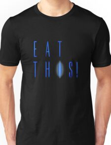 Eat This! Unisex T-Shirt