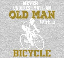 Never underestimate an old man with a bicycle  Kids Tee
